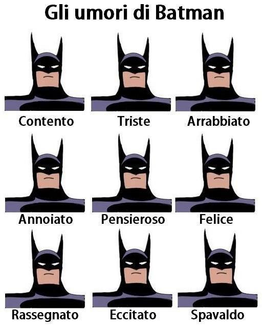 La travolgente espressività di Batman...